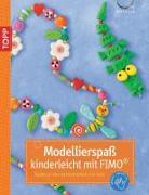 Cover-Bild zu Pedevilla, Pia: Modellierspaß kinderleicht mit FIMO