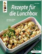 Cover-Bild zu Iburg, Anne: Rezepte für die Lunchbox (kreativ.kompakt)