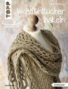 Cover-Bild zu Hetty-Burkart, Eveline: Wohlfühltücher häkeln (kreativ.kompakt.)