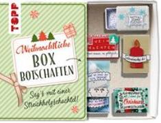 Cover-Bild zu Wicke, Susanne: Weihnachtliche Boxbotschaften. Sag's mit einer Streichholzschachtel
