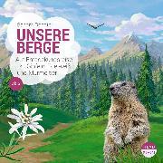 Cover-Bild zu Doedter, Sandra: UNSERE WELT: Unsere Berge (Audio Download)