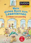 Cover-Bild zu Holthausen, Luise: Duden Leseprofi - Mein dickes Buch zum Lesenlernen: In 4 Stufen zum Leseerfolg