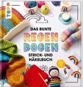 Cover-Bild zu Konrad, Jasmin: Das bunte Regenbogen Strick- und Häkelbuch