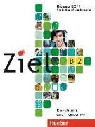 Cover-Bild zu Dallapiazza, Rosa-Maria: Ziel B2.01. Paket Kursbuch und Arbeitsbuch mit Lerner-Audio-CD/CD-ROM