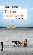 Cover-Bild zu Tod im Leuchtturm (eBook) von Ziegert, Susanne