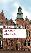 Cover-Bild zu Auricher Abschiede (eBook) von Scheepker, Andreas