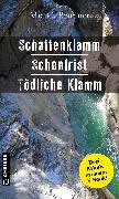 Cover-Bild zu Schattenklamm - Schonfrist - Tödliche Klamm (eBook) von Brunner, Mia C.