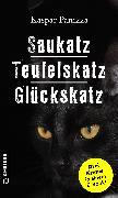 Cover-Bild zu Saukatz - Teufelskatz - Glückskatz (eBook) von Panizza, Kaspar