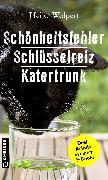 Cover-Bild zu Schönheitsfehler - Schlüsselreiz - Katertrunk (eBook) von Wolpert, Heike