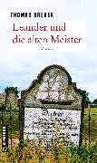 Cover-Bild zu Leander und die alten Meister (eBook) von Breuer, Thomas