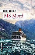 Cover-Bild zu MS Mord (eBook) von Schulz, Mick