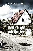 Cover-Bild zu Nette Leute mit Hunden (eBook) von Koch, Manfred