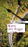Cover-Bild zu Kern der Angst (eBook) von Bott, Regine