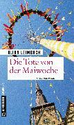 Cover-Bild zu Die Tote von der Maiwoche (eBook) von Leimbach, Alida