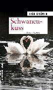 Cover-Bild zu Schwanenkuss (eBook) von Grüner, Lisa
