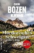 Cover-Bild zu Der Bozen-Krimi: Mörderisches Schweigen - Gegen die Zeit (eBook) von Falcone, Corrado
