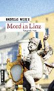Cover-Bild zu Mord in Linz (eBook) von Weber, Andreas