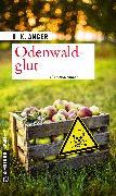 Cover-Bild zu Odenwaldglut (eBook) von Anger, H. K.