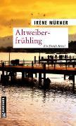 Cover-Bild zu Altweiberfrühling von Mürner, Irène