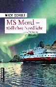 Cover-Bild zu MS Mord - Tödliches Nordlicht (eBook) von Schulz, Mick