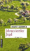 Cover-Bild zu Mostviertler Jagd (eBook) von Scharner, Helmut