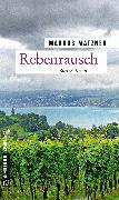 Cover-Bild zu Rebenrausch (eBook) von Matzner, Markus