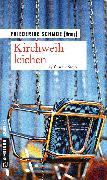 Cover-Bild zu Kirchweihleichen (eBook) von Schmöe, Friederike (Hrsg.)
