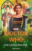 Cover-Bild zu Doctor Who: The Good Doctor von Dawson, Juno