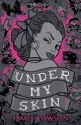 Cover-Bild zu Under My Skin von Dawson, Juno