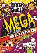 Cover-Bild zu Pichon, Liz: Tom Gates: Mega-Abenteuer (oder so)