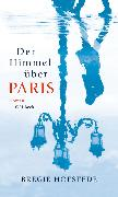 Cover-Bild zu Hofstede, Bregje: Der Himmel über Paris (eBook)