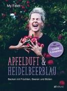 Cover-Bild zu Apfelduft & Heidelbeerblau von Feldt, My
