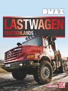 Cover-Bild zu DMAX Lastwagen Deutschlands von Köstnick, Joachim M.