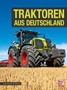 Cover-Bild zu Traktoren aus Deutschland von Köstnick, Joachim M.