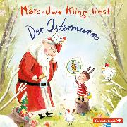 Cover-Bild zu Kling, Marc-Uwe: Der Ostermann (Audio Download)