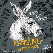 Cover-Bild zu Kling, Marc-Uwe: Die Känguru-Apokryphen (Audio Download)