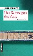 Cover-Bild zu Das Schweigen der Aare (eBook) von Schmutz, André