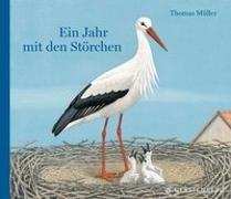Cover-Bild zu Ein Jahr mit den Störchen von Müller, Thomas