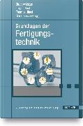 Cover-Bild zu Grundlagen der Fertigungstechnik von Awiszus, Birgit (Hrsg.)