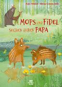 Cover-Bild zu Mops und Fidel suchen ihren Papa von Fröhlich, Anja