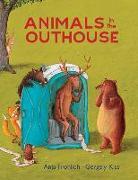 Cover-Bild zu Animals in the Outhouse von Frohlich, Anja