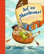 Cover-Bild zu Auf ins Abenteuer! Geschichten von Rittern, Piraten und anderen wilden Kerlen von Dietl, Erhard