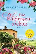 Cover-Bild zu Cebeni, Valentina: Die Wildrosentöchter (eBook)