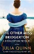Cover-Bild zu The Other Miss Bridgerton von Quinn, Julia
