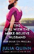 Cover-Bild zu The Girl with the Make-Believe Husband von Quinn, Julia