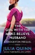 Cover-Bild zu Girl with the Make-Believe Husband (eBook) von Quinn, Julia