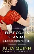 Cover-Bild zu First Comes Scandal (eBook) von Quinn, Julia