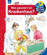 Cover-Bild zu Erne, Andrea: Was passiert im Krankenhaus?