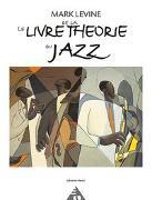 Cover-Bild zu Levine, Mark: Le Livre de la Theorie du Jazz