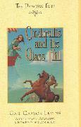 Cover-Bild zu Levine, Gail Carson: Cinderellis and the Glass Hill